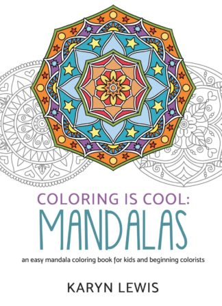 Coloring Is Cool: Mandalas