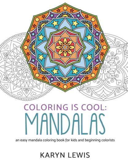 Coloring Is Cool: Mandalas