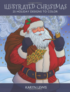 Illustrated Christmas: 25 Holiday Designs to Color by Karyn Lewis